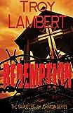 Redemption, Troy Lambert, 1475129793