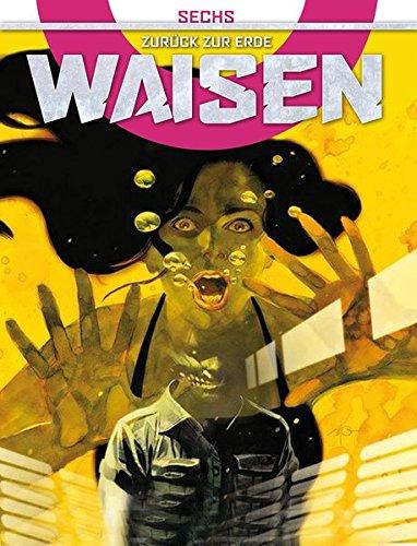 waisen-6-zurck-zur-erde