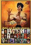 Fornero - Arte en Caricaturas (Espanol), Mad Artist Publishing, 149109219X