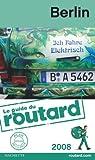 Guide du routard. Berlin. 2008 par Guide du Routard