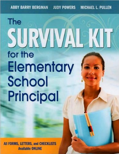 Download The Survival Kit for the Elementary School Principal (text only) by J. (Judy) E. Powers, M. L. Pullen A. B. (Barry) Bergman PDF