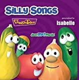 Silly Songs with VeggieTales: Isabelle