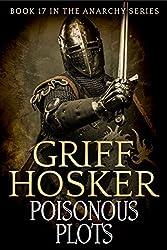 Poisonous Plots (Anarchy Book 17)