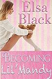Becoming Lil' Mandy (Eden Series Book 1)