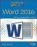 img - for Teach Yourself VISUALLY Word 2016 (Teach Yourself VISUALLY (Tech)) book / textbook / text book