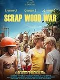 Scrap Wood War