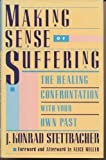 Making Sense of Suffering, J. Konrad Stettbacher, 0525933581