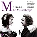 Le Misanthrope Performance Auteur(s) :  Molière Narrateur(s) : Henri Virlojeux, Emmanuelle Riva, Jean Le Poulain, Maria Mauban, Jacques Muller