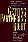 img - for Getting Partnering Right: How Market Leaders Are Creating Long-Term Competitive Advantage book / textbook / text book