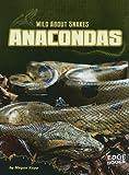 Anacondas, Megan Kopp, 1429662557