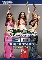 Bellydance Superstars: 3D Superstars, Volume One