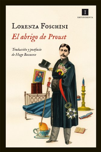 El abrigo de Proust (Impedimenta nº 84) (Spanish Edition) by [Foschini