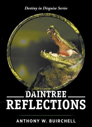Daintree Reflections: Journey to Crocodile Country North Queensland