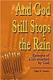 And God Still Stops the Rain, Edgar Nazario, 0595180337