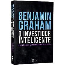 O Investidor Inteligente (Edição De Luxo Exclusiva Amazon) - O Guia Clássico Para Ganhar Dinheiro Na Bolsa