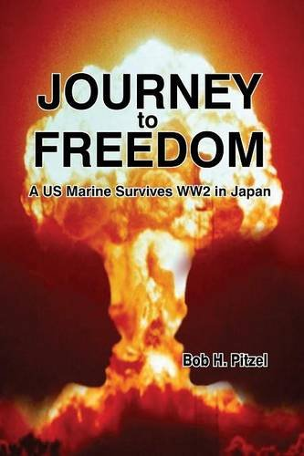 Journey to Freedom: A US Marine Survives WW2 in Japan