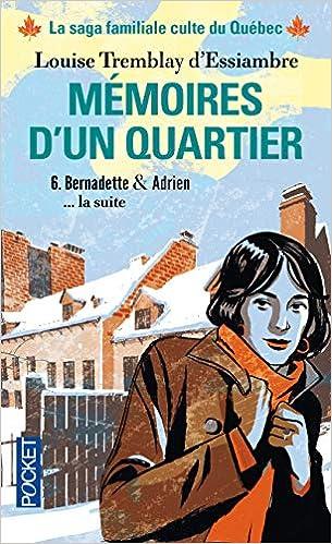 Amazon Fr Memoires D Un Quartier 6 Louise Tremblay D