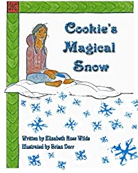 Cookie's Magical Snow