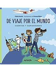 De viaje por el mundo: Cuentos y curiosidades (OCIO Y CONOCIMIENTOS - Ocio y conocimientos)