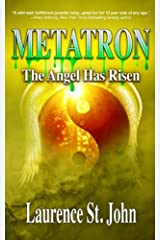Metatron: The Angel Has Risen (Metatron Series) (Volume 1)
