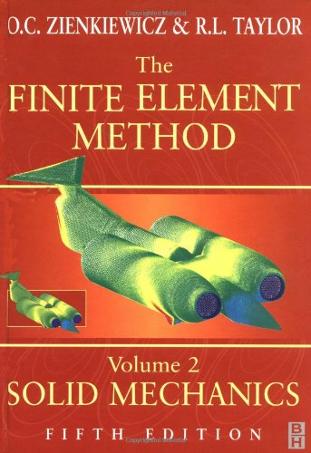 Finite Element Method: Volume 2, Fifth Edition (Finite Element Method Ser)