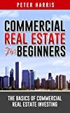 img - for Commercial Real Estate for Beginners: The Basics of Commercial Real Estate Investing book / textbook / text book