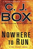 Nowhere to Run, C. J. Box, 0399156453