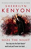 download ebook seize the night: number 7 in series (dark-hunter world) by kenyon, sherrilyn (2011) pdf epub