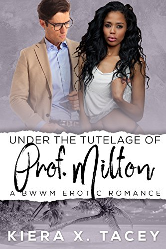 Search : Under The Tutelage of Prof. Milton: Under The Tutelage Book 2
