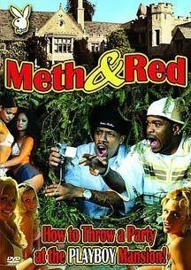 Meth & Red - How to Throw a Party at the Mansion by Playboy Home Video
