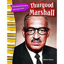 Estadounidenses asombrosos: Thurgood Marshall (Amazing Americans: Thurgood Marshall) (Social Studies Readers : Content and Literacy)