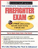 Firefighter Exam: The Complete Preparation Guide (Learning Express)