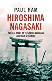 Hiroshima Nagasaki by Paul Ham front cover