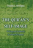The Qur'an's Self-Image: Writing and Authority in Islam's Scripture