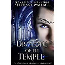 Dragons of the Temple: A Winter Court Chronicle's Prequel (The Winter Court Chronicles Book 4)