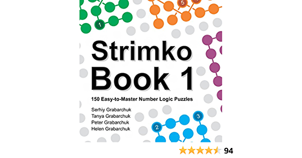 Strimko Book 1: 150 Easy-to-Master Number Logic Puzzles