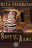 Safe In His Arms (Manhunt Series Book 1)