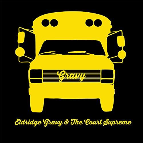 Eldridge Gravy And The Court Supreme