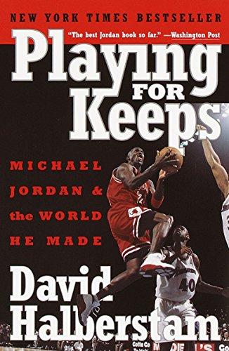 6 best playing for keeps david halberstam