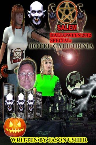 Salem. Halloween 2012 Special: Hotel California. (Salem 2012 Special Book -