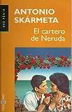 El Cartero de Neruda, Antonio Skármeta, 8401423465