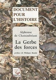 La Gerbe des forces (Nouvelle Allemagne) par Alphonse de Châteaubriant
