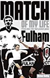 Fulham Match of My Life: Craven Cottage Legends Relive Their Favourite Games