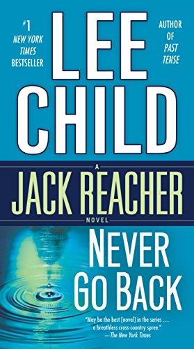 Never Go Back (with bonus novella High Heat) (Jack Reacher, Book 18) Kindle Edition