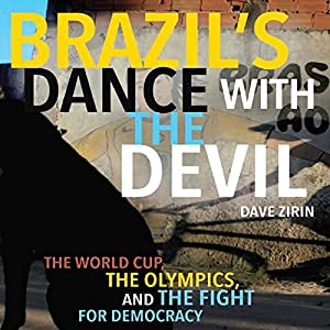 Brazil's Dance with the Devil Audiobook