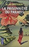 Moloka'i : la prisonnière du paradis par Brennert