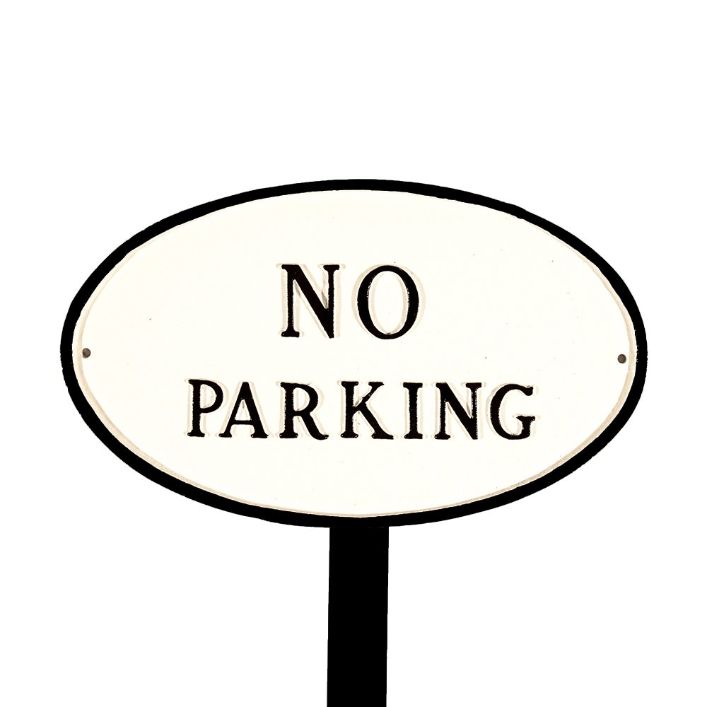 Montague Metal Products SP-2sm-WB-LS Small White and Black No Parking Oval Statement Plaque with 23-Inch Lawn Stake