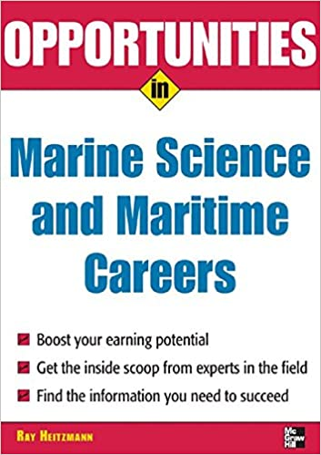 Opportunities in Marine Science and Maritime Careers, revised