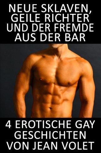 Gay sklaven geschichten