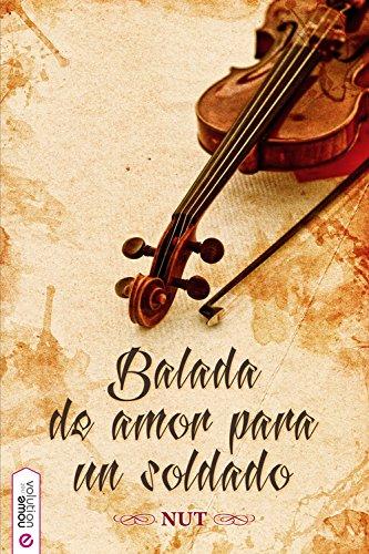Balada de amor para un soldado (Spanish Edition)